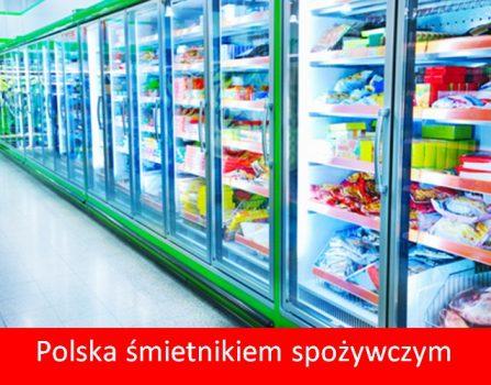 Polska śmietnikiem spoz
