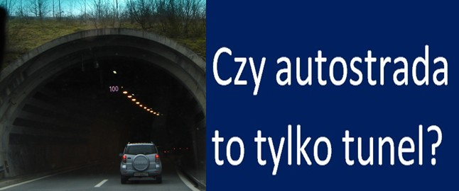 czy autstrada to tunel